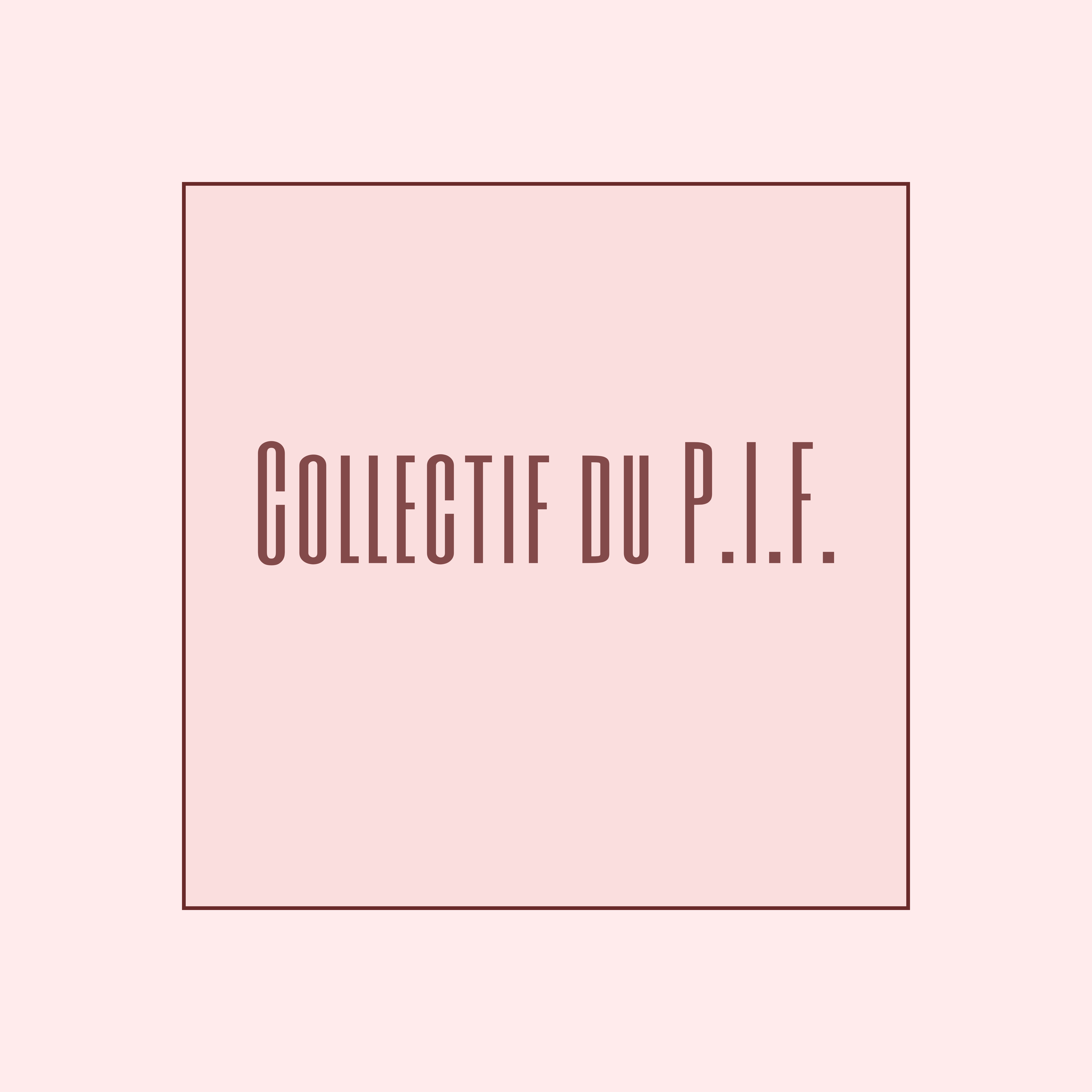 Collectif P.I.F.